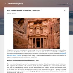 Visit Seventh Wonder of the World – Visit Petra