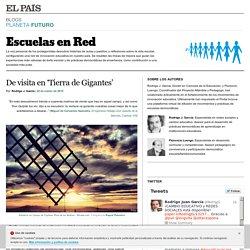 De visita en 'Tierra de Gigantes' >> Escuelas en Red