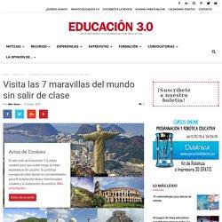 Visita virtual a las 7 maravillas del mundo sin salir de clase