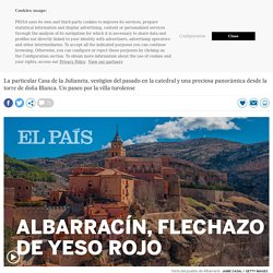Visitamos Albarracín, el pueblo más bonito de España, con la actriz Ana Labordeta