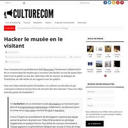 Hacker le musée en le visitant