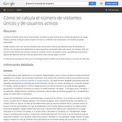 Cómo se calcula el número de visitantes únicos y de usuarios activos - Ayuda de Analytics