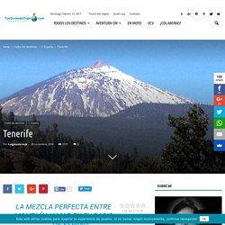 Qué visitar y hacer en Tenerife, ¡viaje de playa y montaña!