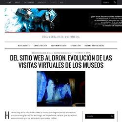 Visitas virtuales de los museos: del sitio web al dron