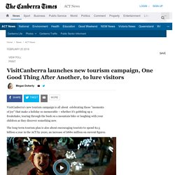 VisitCanberra launches new tourism campaign (after Emirates advert)