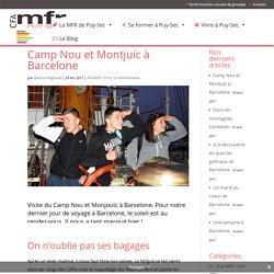 Visite du Camp Nou et Monjouïc à Barcelone avec le CFA MFR Puy-Sec