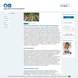 Une visite instructive chez les agro-écologistes