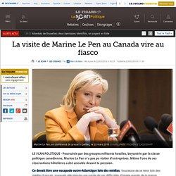 La visite de Marine Le Pen au Canada vire au fiasco