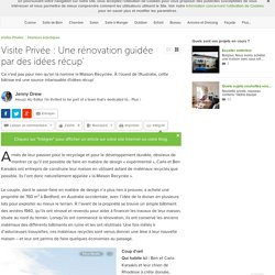 Visite Privée : Une rénovation guidée par des idées récup'