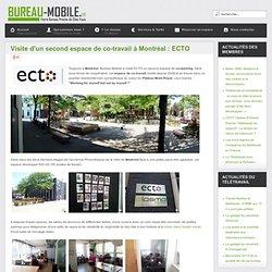 Visite d'un second espace de co-travail à Montréal : ECTO