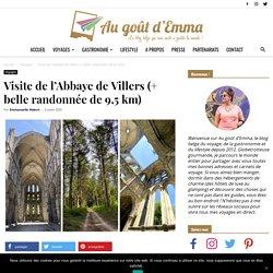Visite de l'Abbaye de Villers (+ belle randonnée de 9,5 km)