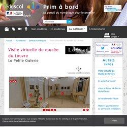 Visite virtuelle du musée du Louvre - Prim à bord