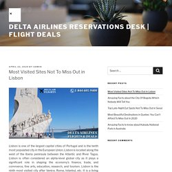 Most Visited Sites Not To Miss Out in Lisbon – Delta Airlines Reservations Desk