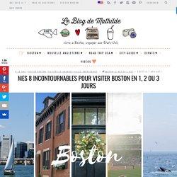 Mes 8 incontournables pour visiter Boston en 1, 2 ou 3 jours