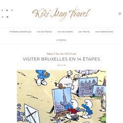 Visiter Visiter Bruxelles en 14 étapes