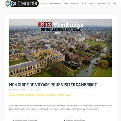 mon guide de voyage pour visiter Cambridge - Be Frenchie