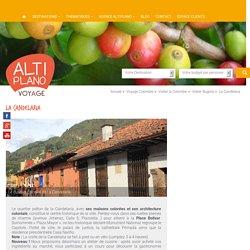Site à visiter à Bogotá en Colombie : La Candelaria