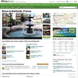 Brive-la-Gaillarde Tourisme - Vacances à Brive-la-Gaillarde, France