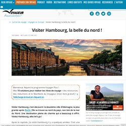 Visiter Hambourg, la belle du nord !
