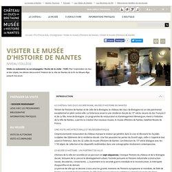 Visiter le musée d'histoire de Nantes / Collège