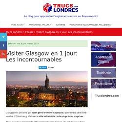 Visiter Glasgow en 1 jour: Les Incontournables