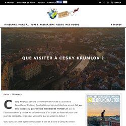 Que visiter à Cesky Krumlov ? Itinéraire et Histoire