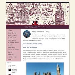Visiter Londres en 2 jours