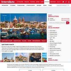 Malte : A voir, climat, plages, visiter, monuments - Guide de voyage Malte - Tourisme