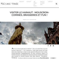 Visiter le Hainaut : Mouscron-Comines