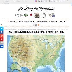 Visiter les grands parcs nationaux aux Etats-Unis