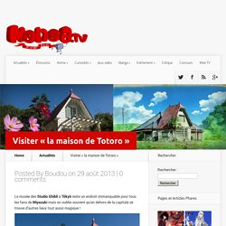 "Visiter ""la maison de Totoro"" / Visit the Totoro House for real"