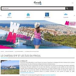 Visiter Le Chateau d'If et les îles du Frioul - Les lieux touristiques à Marseille