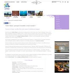 Visiter oman, vacances oman, voyage moyen orient : Oman Tourisme