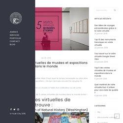 Top 5 des visites virtuelles de musées et expositions dans le monde
