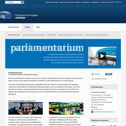 rl Visiting : Centre des visiteurs - Parlamentarium