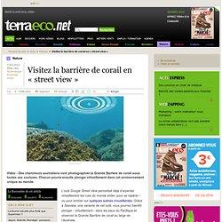 Visitez la barrière de corail en « street view »
