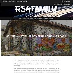 Visitez la Petite Ceinture de Paris... Ou pas ! – RS4Family