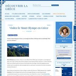 Visitez le Mont Olympe en Grèce