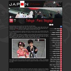 Visitez Tokyo et le Parc Yoyogi au Japon