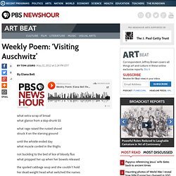 Weekly Poem: 'Visiting Auschwitz'