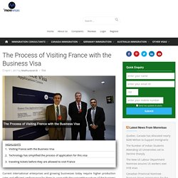 The Process of Visiting France with the Business Visa