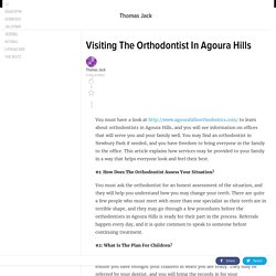 Visiting The Orthodontist In Agoura Hills