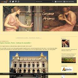 Opéra Garnier, Paris : visitons-le ensemble ! - Curieuse Artemis