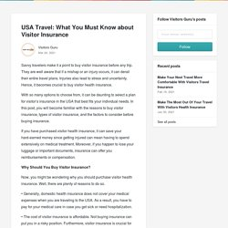 USA Travel: What You Must Know about Visitor Insurance - Visitors Guru
