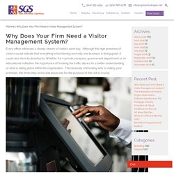 Why Does Your Firm Need a Visitor Management System?