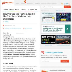 "How To Use the ""Seven Deadly Sins"" to Turn Visitors into Customers - Smashing Magazine"