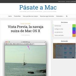 Vista Previa, la navaja suiza de Mac OS X