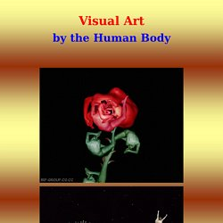 Visual Art by the Human Body