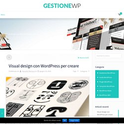 Visual design con WordPress per creare