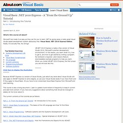 """Visual Basic .NET 2010 Express - A """"From the Ground Up"""" Tutorial"""